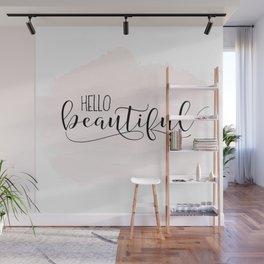 Hello Beautiful | Hello Beautiful Printable | Hello Beautiful Wall Art | Hello Beautiful Print Wall Mural