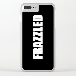 Frazzled Clear iPhone Case