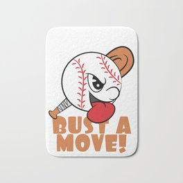"""""""If You Want It, We Got It Bust A Move"""" tee design. Makes a nice and unique gift to your loved ones! Bath Mat"""