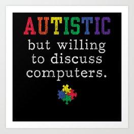 Autism Awareness Computer engineer Autistic Kids Art Print
