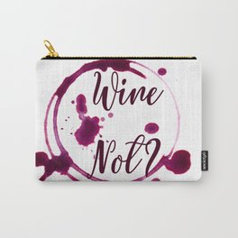 Wine Not? Carry-All Pouch
