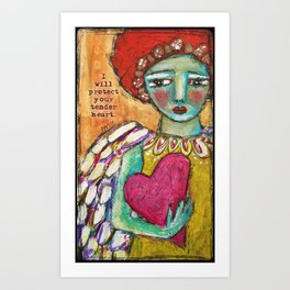 Protect Your Tender Heart Art Print
