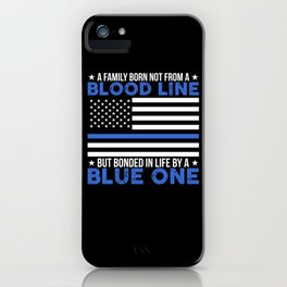 Family Bloodline Blue Police Saying iPhone Case