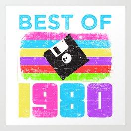 "Colorful 80's Design A Colorful 80's Design Saying ""Best Of 1980 Diskette"" T-shirt Design Vintage  Art Print"