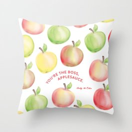 You're The Boss, Applesauce Watercolor Throw Pillow