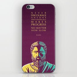 Plato Inspirational Quote: Never Discourage Anyone Who Continually Makes Progress No Matter How Slow iPhone Skin