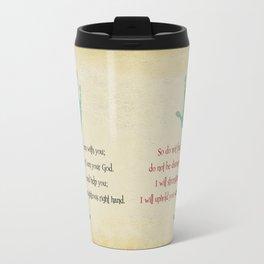I will uphold you! Travel Mug