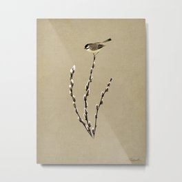 Chickadee And Pussy Willow Metal Print