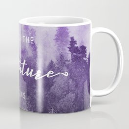 Ultra Violet Forest - And So The Adventure Begins Nature Photography Typography Coffee Mug