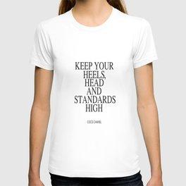 Keep Your Heels, Head And Standards High Digital Print Instant Art T-shirt