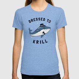 Whale Dressed To Krill T-shirt