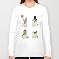 pugs Long Sleeve T-shirts featuring Party Pugs by Adam Lindfors