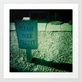 please park pretty Art Print