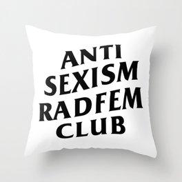 Anti Sexism Radfem Club Throw Pillow