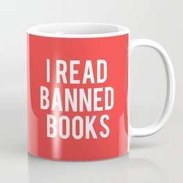 I Read Banned Books - White Font Coffee Mug