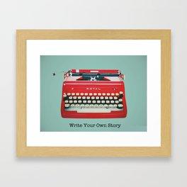 Write Your Own Story  Framed Art Print