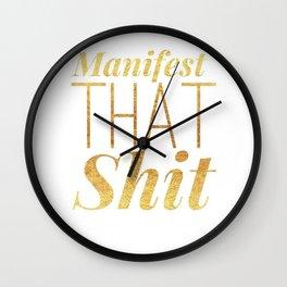 Manifest That Sh*t! Wall Clock