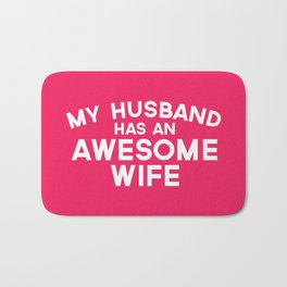 Wife Awesome Husband Funny Quote Bath Mat