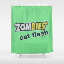 Zombie Eat flesh Shower Curtain