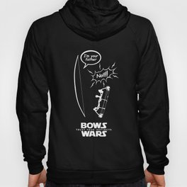 I am your father - Bows Wars Hoody