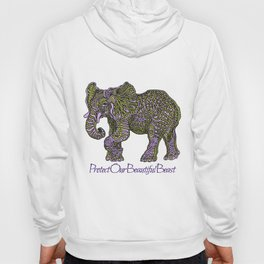 Elephant~ the beautiful beast Hoody
