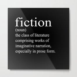 Fiction Definition (White on Black) Metal Print