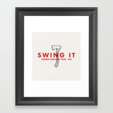 Swing it - Zombie Survival Tools Framed Art Print