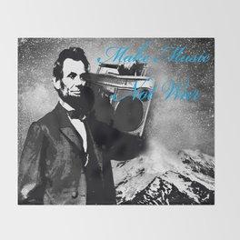 ABRAHAM LINCOLN MORE MUSIC LESS WAR Throw Blanket