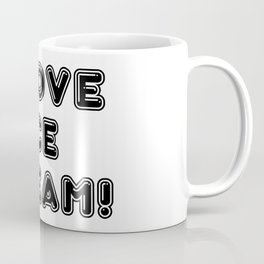 I Love Ice Cream! Coffee Mug