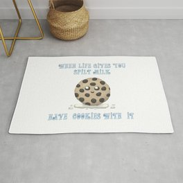 When Life Gives You Spilt Milk, Have Cookies With It Rug