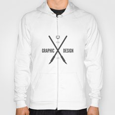 Graphic Design For Life. Hoody