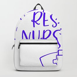 Resting Nurse Face - Nurse Design Backpack