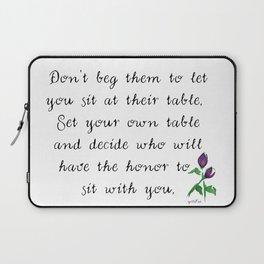 Don't beg... Laptop Sleeve