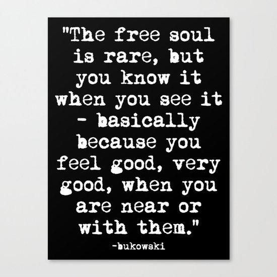 Charles Bukowski Typewriter White Font Quote Free Soul Canvas Print