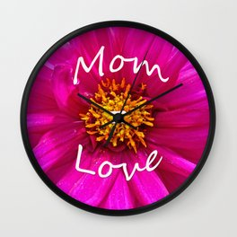 Mom = Love Wall Clock