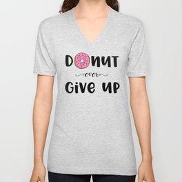 Donut Ever Give Up Unisex V-Neck
