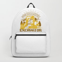 See Yah Later Excavator Backpack