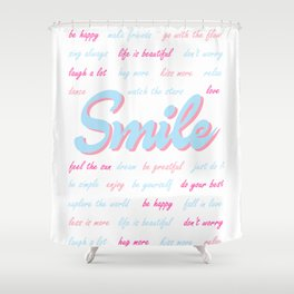 Smile, with positive quotes (light blue and light pink version), motivational poster Shower Curtain