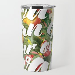 You Can Go Your Own Way Travel Mug
