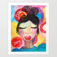 Dream and Pray Art Print