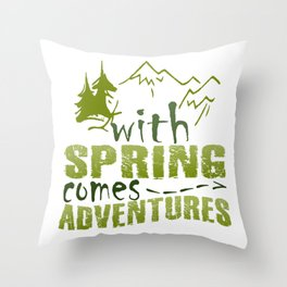 Spring comes adventures Throw Pillow