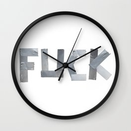 FUCK written with duct tape white background Wall Clock