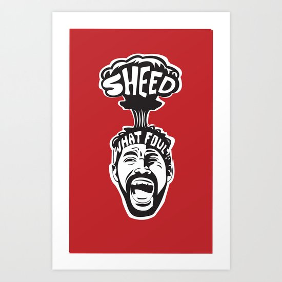 'Sheed Protest Art Print