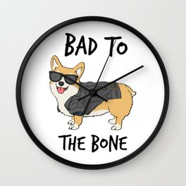 Bad to the Bone Corgi Wall Clock