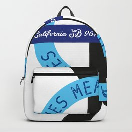 """YES means YES - ROUND – SB 967 – California's so-called """"yes means yes"""" law Backpack"""
