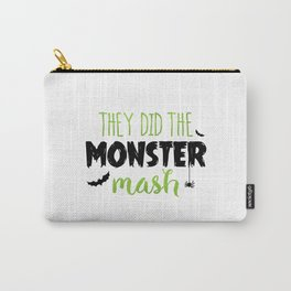 They Did The Monster Mash Carry-All Pouch