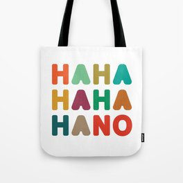 Hahahahaha no Tote Bag