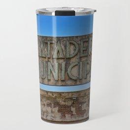 Flood Ruins - Epecuen sign Travel Mug