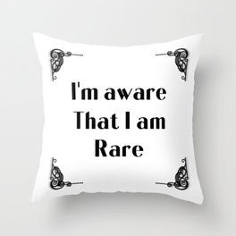 Self empowerment statement typography in Art Novo frame - I'm aware that I am rare Throw Pillow