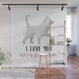 I Love You Meow & Forever Wall Mural